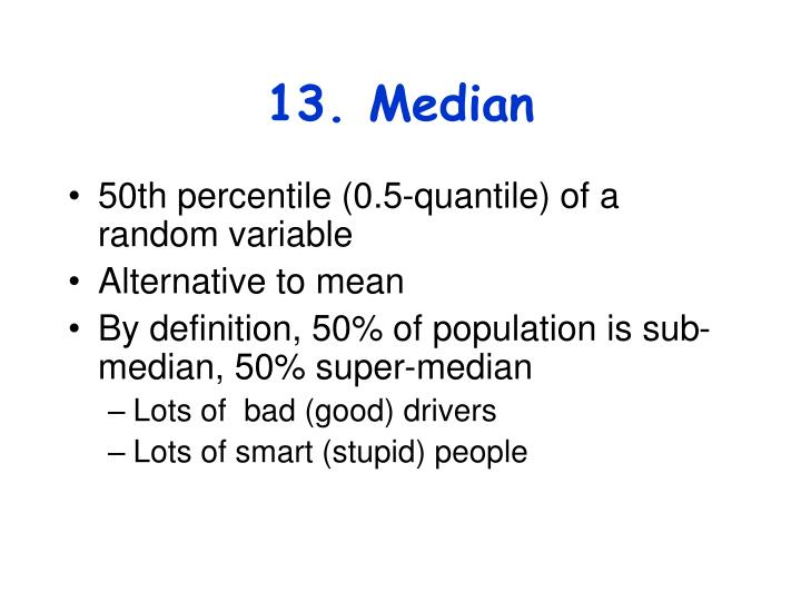 13. Median