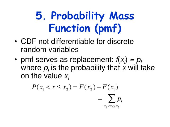 5. Probability Mass Function (pmf)