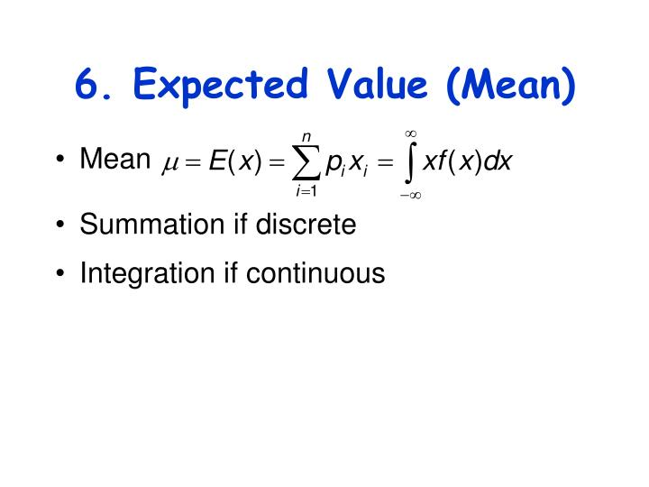 6. Expected Value (Mean)