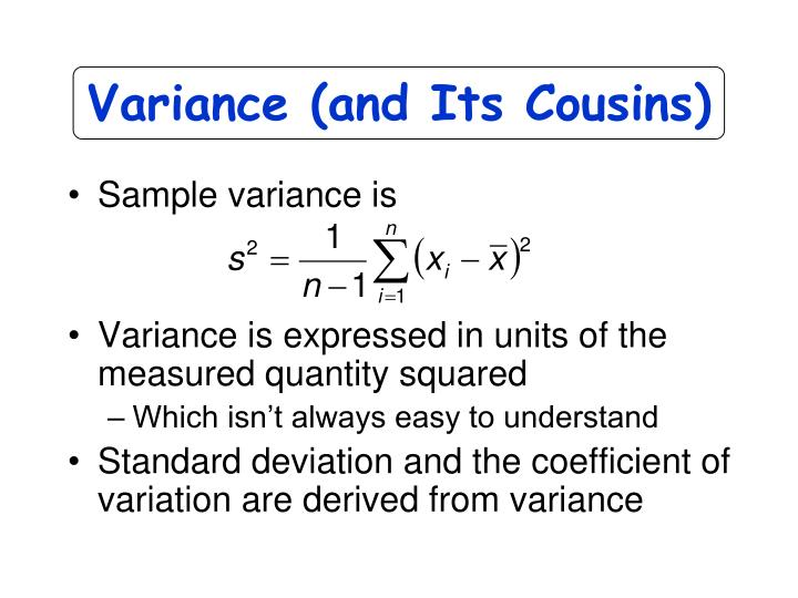 Variance (and Its Cousins)