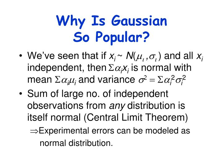 Why Is Gaussian