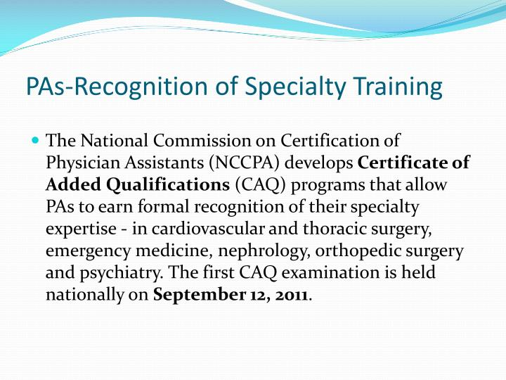 PAs-Recognition of Specialty Training