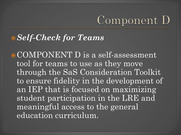Component D
