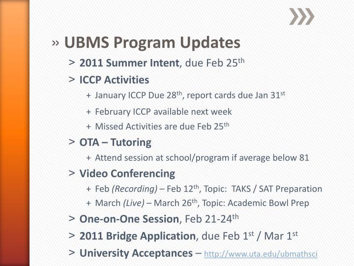 UBMS Program Updates