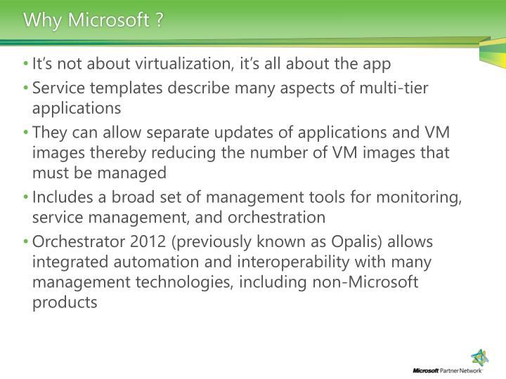 Why Microsoft ?