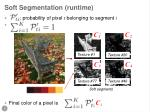 soft segmentation runtime