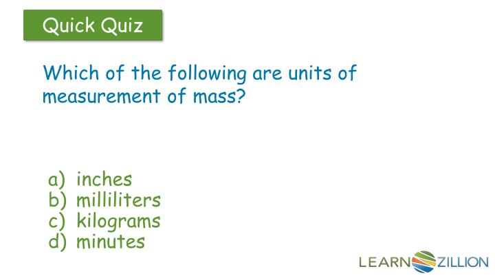 Which of the following are units of measurement of mass?