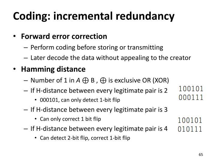 Coding: incremental redundancy