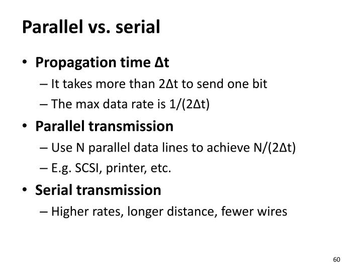 Parallel vs. serial