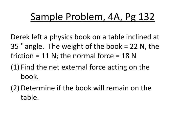 Sample Problem, 4A, Pg 132