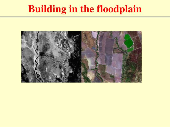 Building in the floodplain