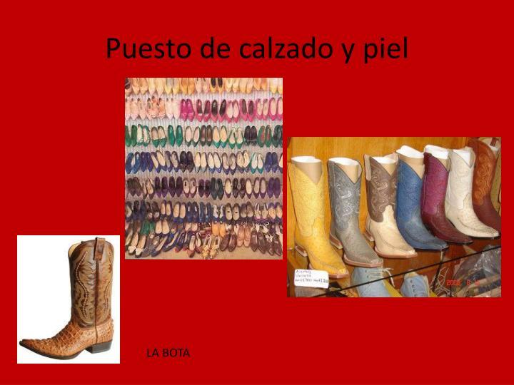 Puesto de calzado y piel