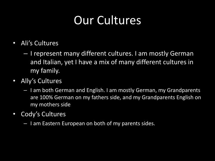 Our Cultures