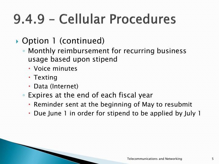 9.4.9 – Cellular Procedures