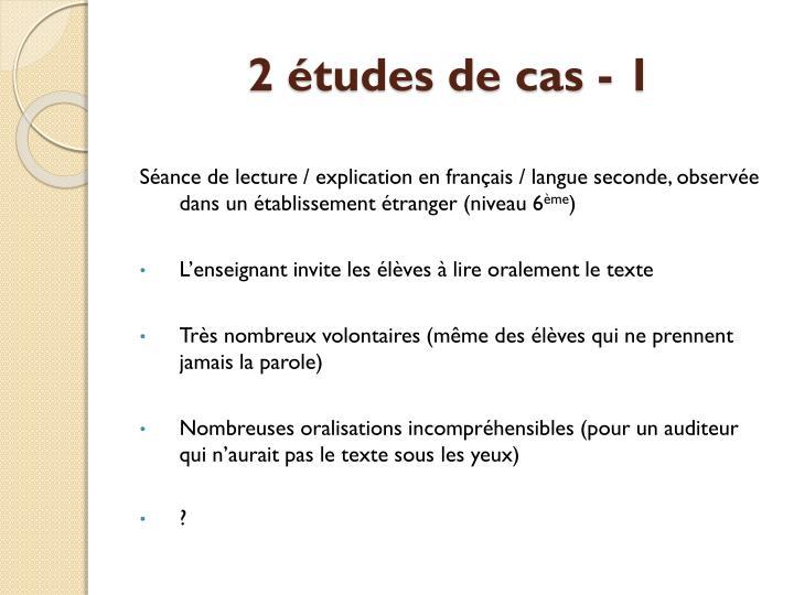 2 études de cas - 1