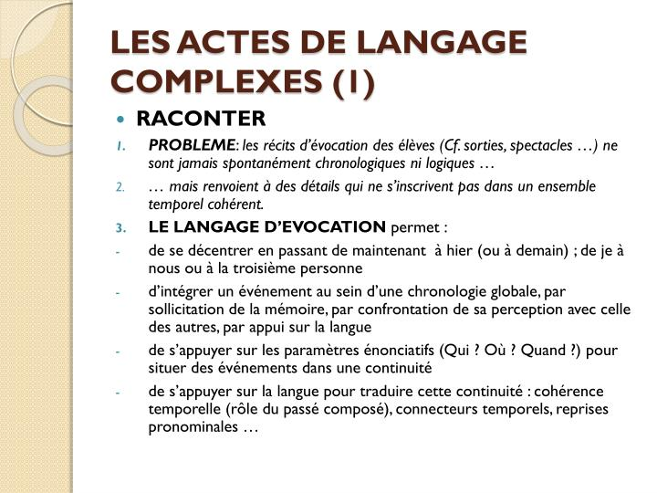 LES ACTES DE LANGAGE COMPLEXES (1)