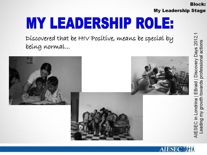 MY LEADERSHIP ROLE: