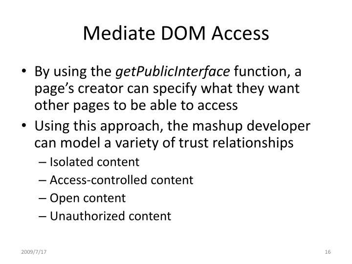 Mediate DOM Access