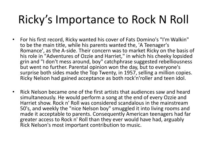Ricky's Importance to Rock N Roll