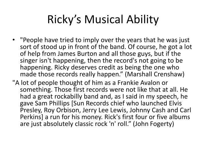 Ricky's Musical Ability