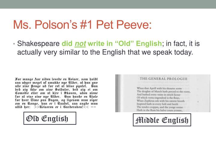 Ms. Polson's #1 Pet Peeve: