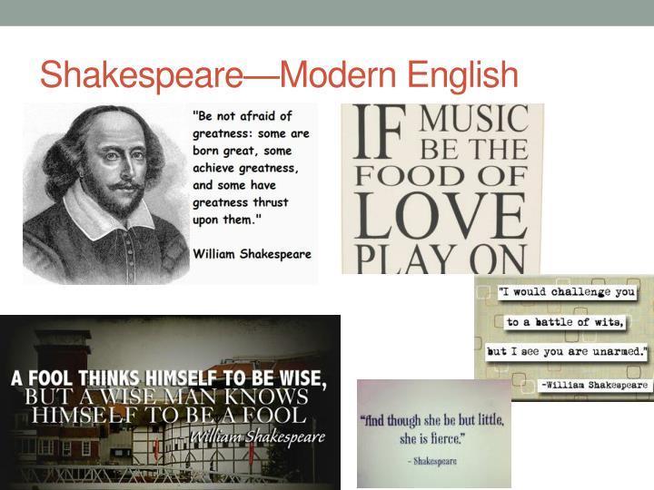 Shakespeare—Modern