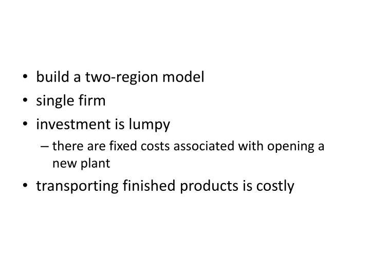 build a two-region model