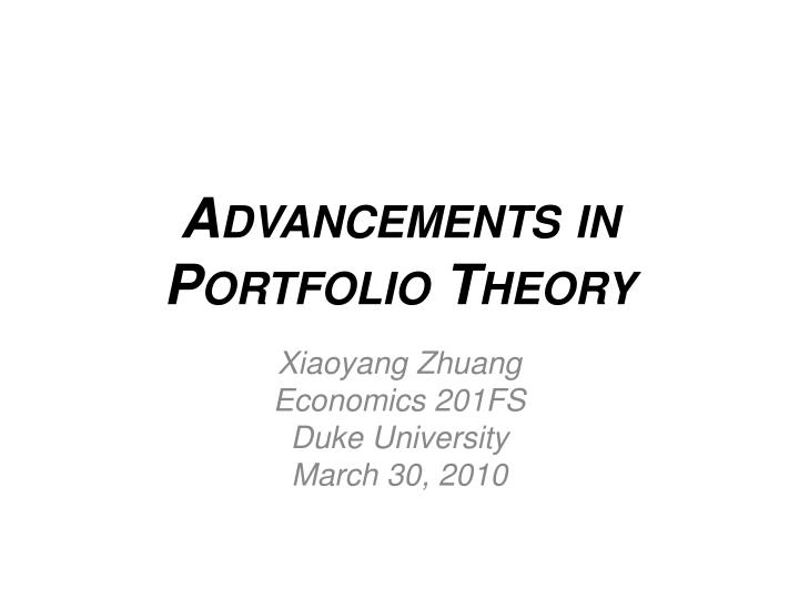 Advancements in portfolio theory