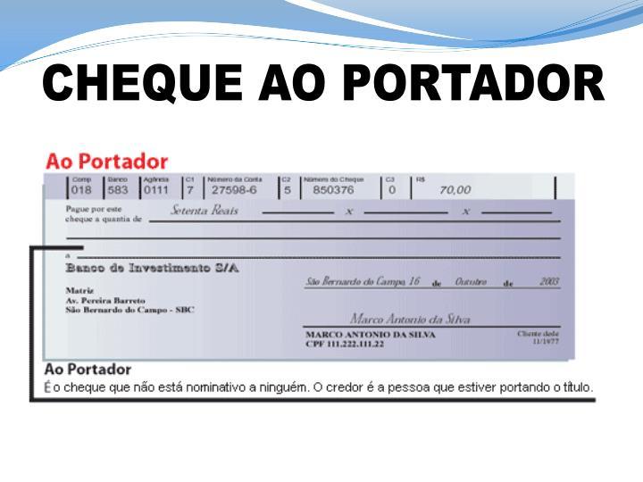 CHEQUE AO PORTADOR