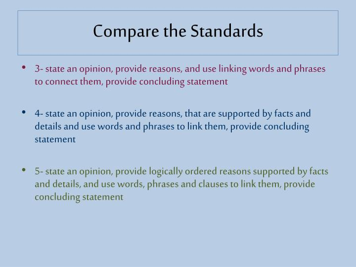 Compare the Standards
