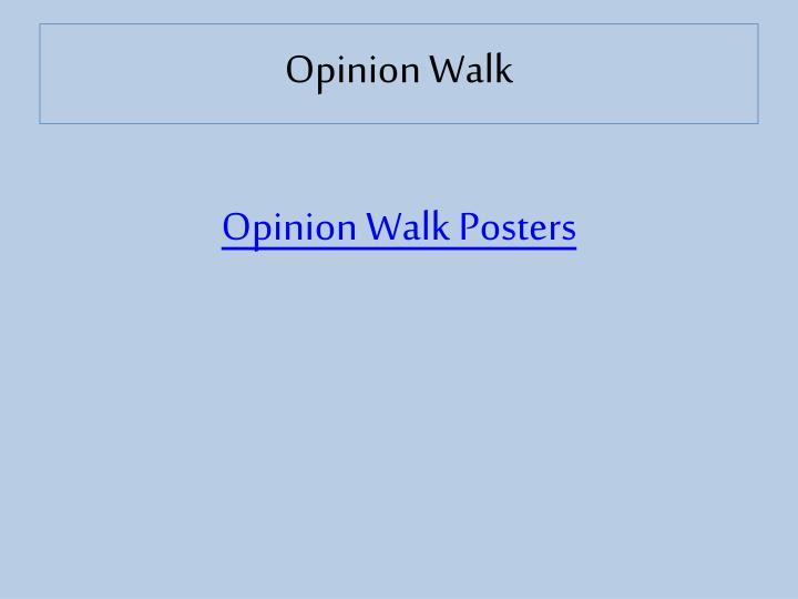Opinion Walk