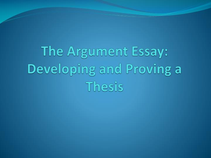 writing an argument essay powerpoint Argumentation is the presentation and elaboration of an argument  writing an argumentative essay historical background – to more effectively communicate an.