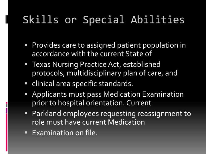 Skills or Special Abilities
