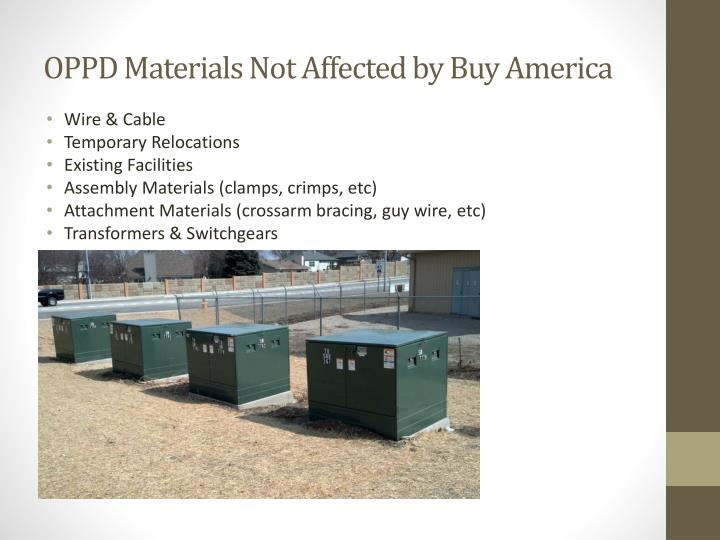 OPPD Materials Not Affected by Buy America