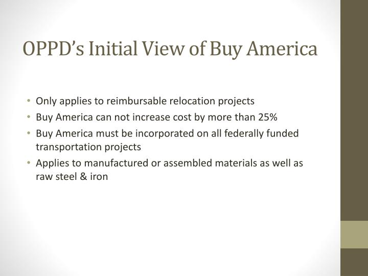OPPD's Initial View of Buy America