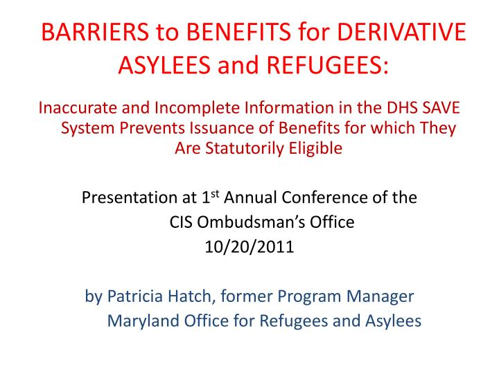 Barriers to benefits for derivative asylees and refugees