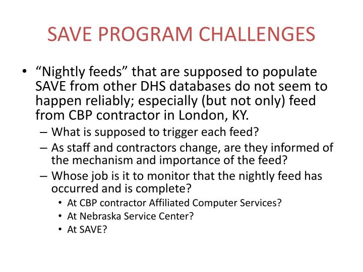 SAVE PROGRAM CHALLENGES