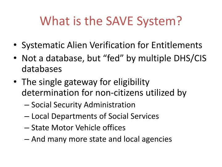 What is the SAVE System?