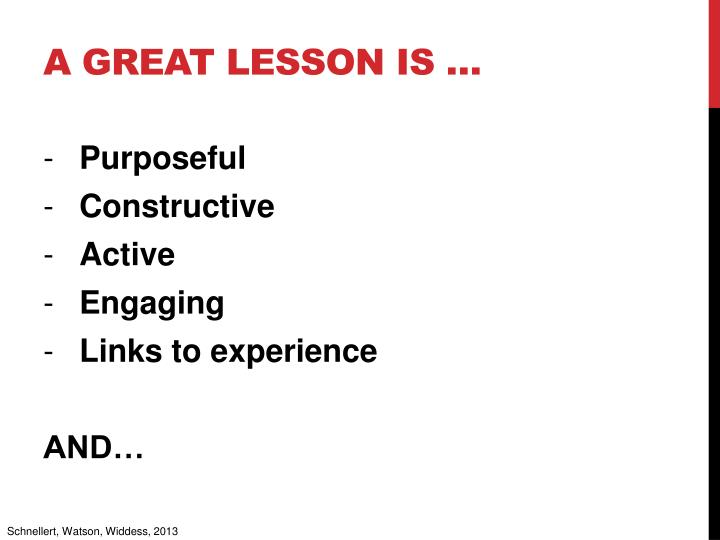A great lesson is …