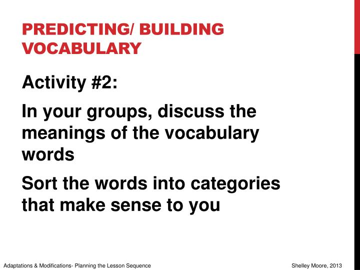 Predicting/ building vocabulary