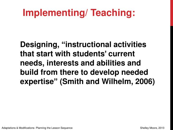 Implementing/ Teaching: