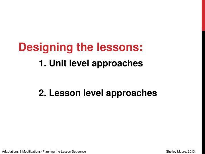 Designing the lessons: