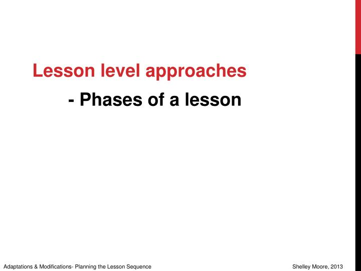 Lesson level approaches