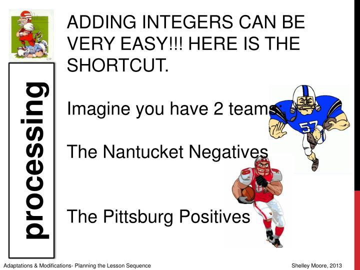 ADDING INTEGERS CAN BE VERY EASY!!! HERE IS THE SHORTCUT.