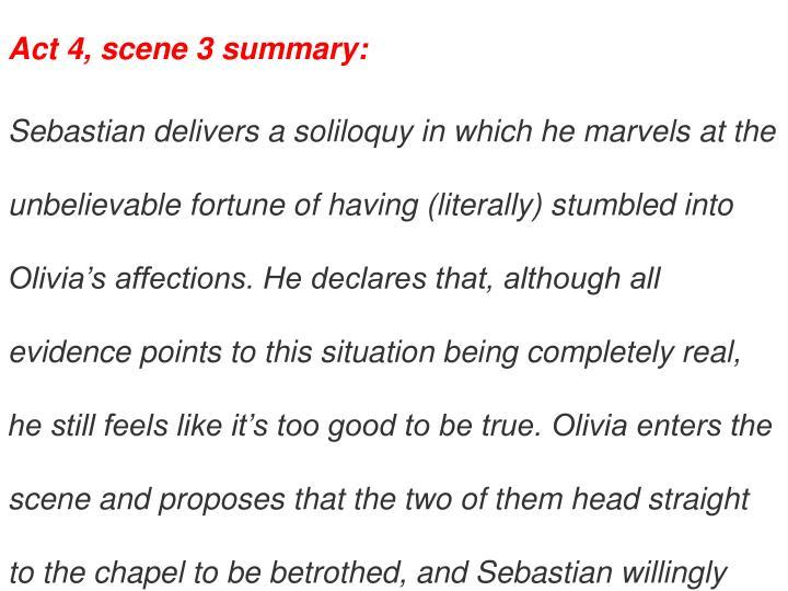 Act 4, scene 3 summary: