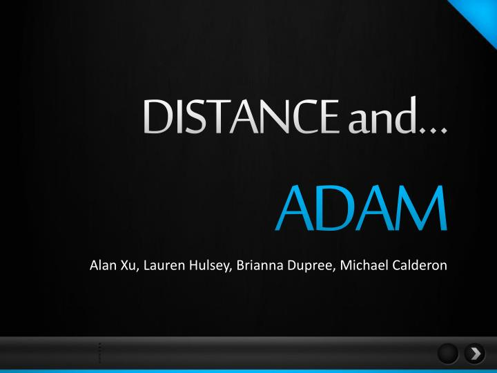 DISTANCE and…