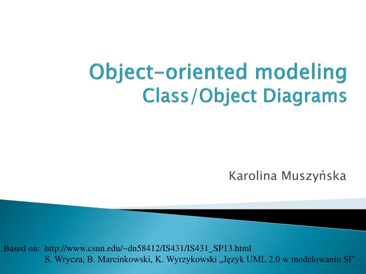 Object oriented modeling class object diagrams