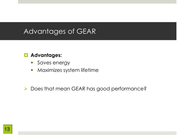 Advantages of GEAR