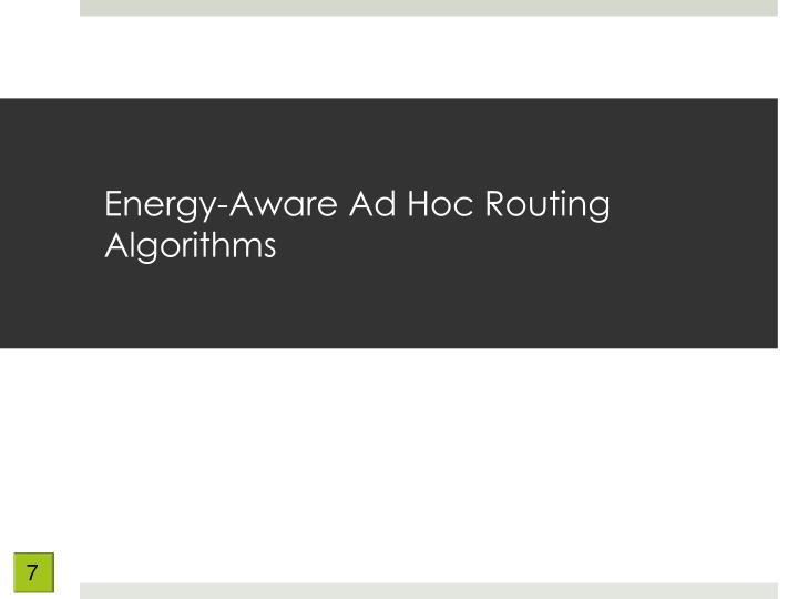 Energy-Aware Ad Hoc Routing Algorithms
