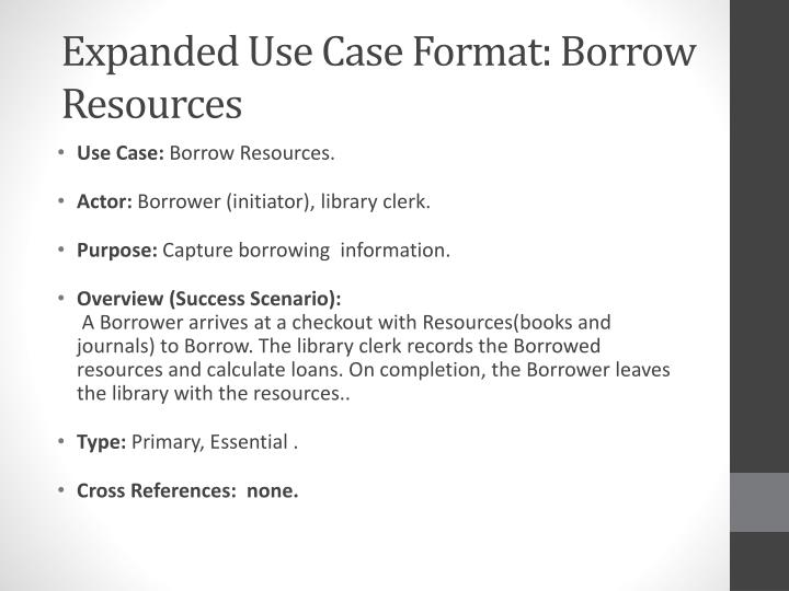 Expanded Use Case Format: Borrow Resources